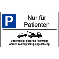 Vorlage: Parkplatz-Abschlepphinweis - Nur für Patienten