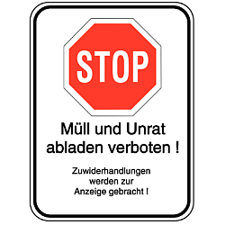 Vorlage: Alu-Schilder mit Symbol und Text - Müll und Unrat abladen verboten !