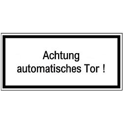 Vorlage: Warnhinweisschild weiß - Achtung! Automatisches Tor