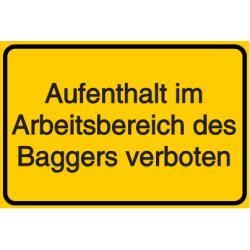 Vorlage: Aufenthalt im Arbeitsbereich des Baggers verboten