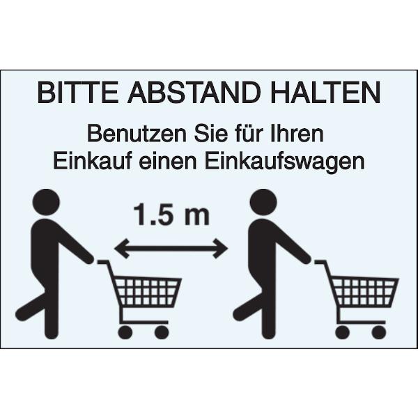 Vorlage: Bitte Abstand halten - Benutzen Sie für Ihren Einkauf einen Einkaufswagen