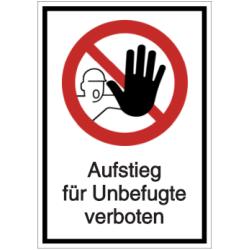 Vorlage: Aufstieg für Unbefugte verboten