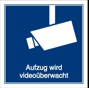 Vorlage: Aufzug wird videoüberwacht