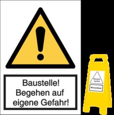 Vorlage: Baustelle! Begehen auf eigene Gefahr!