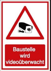 Vorlage: Baustelle wird videoüberwacht