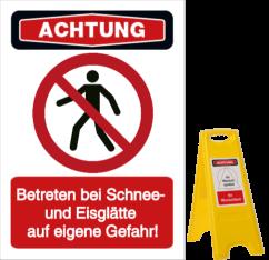 Vorlage: Betreten bei Schnee- und Eisglätte auf eigene Gefahr!