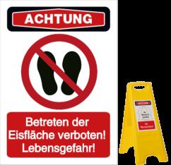 Vorlage: Betreten der Eisfläche verboten! Lebensgefahr!