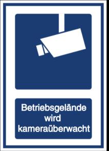 Vorlage: Betriebsgelände wird kameraüberwacht