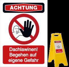 Vorlage: Dachlawinen! Begehen auf eigene Gefahr