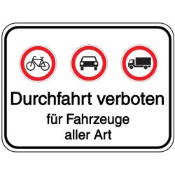 Vorlage: Durchfahrt verboten für Fahrzeuge aller Art