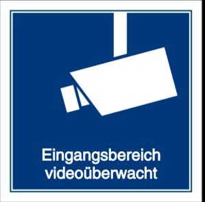 Vorlage: Eingangsbereich videoüberwacht