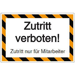 Vorlage: Zutritt verboten! Zutritt nur für Mitarbeiter