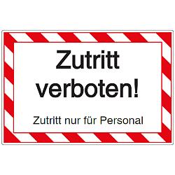 Vorlage: Zutritt verboten! Zutritt nur für Personal