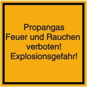 Vorlage: Propangas - Feuer und Rauchen verboten! - Explosionsgefahr