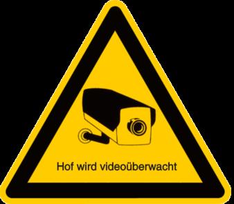 Vorlage: Hof wird videoüberwacht