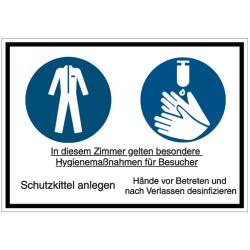 Vorlage: In diesem Zimmer gelten besondere Hygienemaßnahmen für Besucher – Schutzkittel anlegen – Hände vor Betreten und nach Verlassen desinfizieren