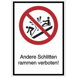 Vorlage: Kombi-Schild Anderen Schltten rammen verboten!