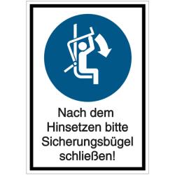 Vorlage: Kombi-Schild Nach dem Hinsetzen bitte Sicherungsbügel schließen!