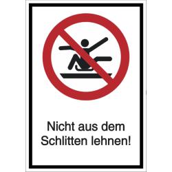 Vorlage: Kombi-Schild Nicht aus dem Schlitten lehnen!