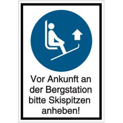 Vorlage: Kombi-Schild Vor Ankunft an der Bergstation bitte Skispitzen anheben!
