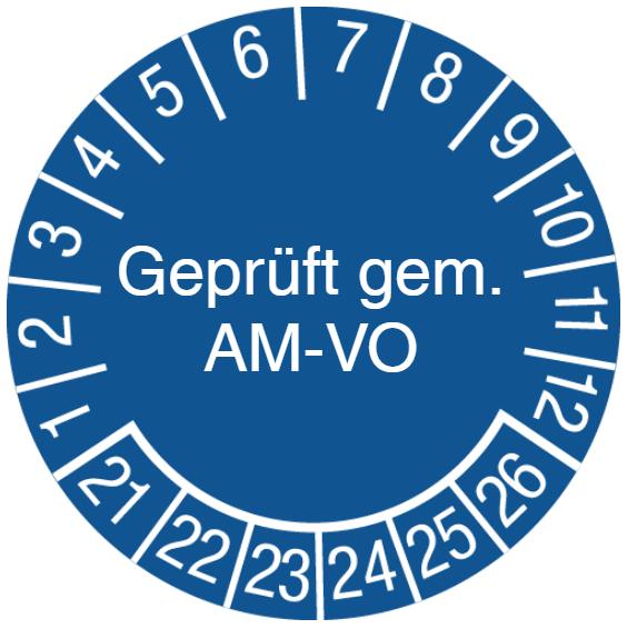 Vorlage: Prüfplakette Geprüft gem. AM-VO