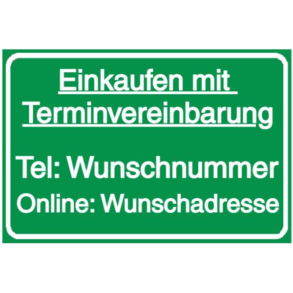 Vorlage: Einkaufen mit Terminvereinbarung Tel: Wunschnummer Online: Wunschadresse