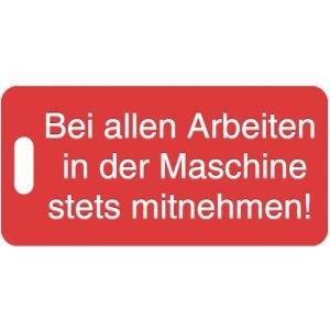 Vorlage: Bei allen Arbeiten in der Maschine stets mitnehmen!