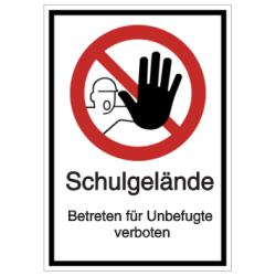 Vorlage: Schulgelände - Betreten für Unbefugte verboten