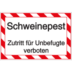 Vorlage: Schweinepest - Unbefugter Zutritt verboten