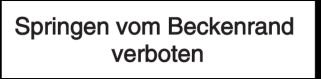Vorlage: Springen vom Beckenrand verboten