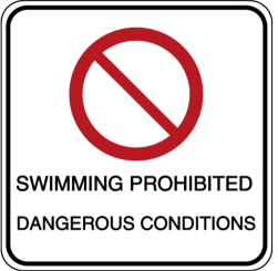 Vorlage: SWIMMING PROHIBITED DANGEROUS CONDITIONS