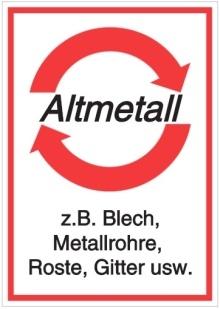 Vorlage: Altmetall - z.B. Blech, Metallrohre, Roste, Gitter usw.