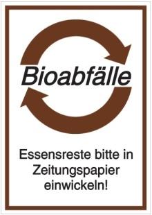 Vorlage: Bioabfälle - Essensreste bitte in Zeitungspapier einwickeln!