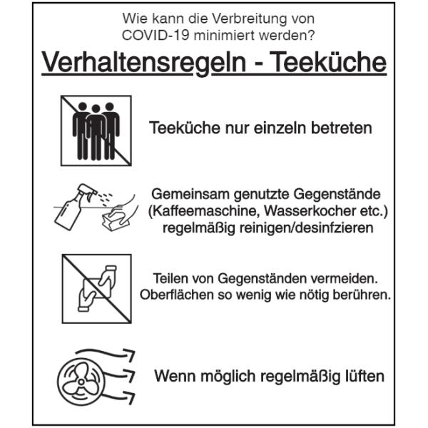 Vorlage: Verhaltensregeln für die Teeküche: Nur einzeln betreten - Gemeinsam genutzte Gegenstände reinigen - Teilen von Gegenständen vermeiden - Regelmäßig lüften