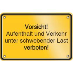 Vorlage: Vorsicht! Aufenthalt und Verkehr unter schwebender Last verboten!