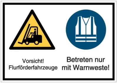 Vorlage: Vorsicht! Flurförderfahrzeuge - Betreten nur mit Warnweste!