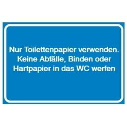 Nur Toilettenpapier verwenden. Keine Abfälle, Binden oder Hartpapier in das WC werfen