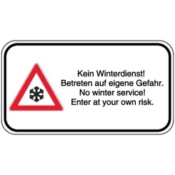 Vorlage: Kein Winterdienst! Betreten auf eigene Gefahr. No winter service! Enter at your own risk.
