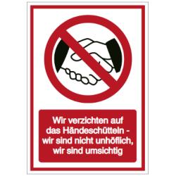 Vorlage: Wir verzichten auf das Händeschütteln - wir sind nicht unhöflich, wir sind umsichtig