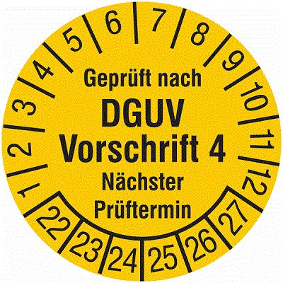 Plakette Geprüft nach DGUV Vorschrift 4 Nächster Prüftermin