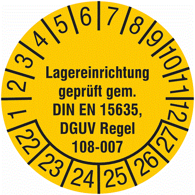 Plakette Lagereinrichtung geprüft gem. DIN EN 15635, DGUV Regel 108-007