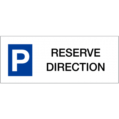 "Panneau de parking en aluminium ""Places de parking - Réservé direction"""