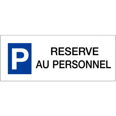 "Panneau de parking en aluminium ""Places de parking - Réservé au personnel"""