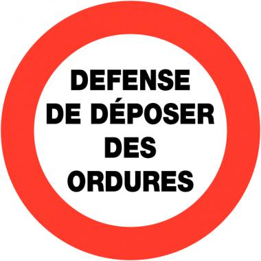 """Panneaux de circulation """"Défense de déposer des ordures"""""""