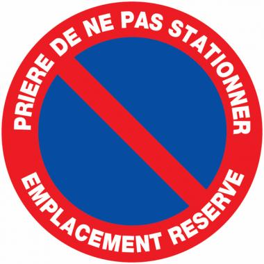 """Panneaux de circulation routière """"Stationnement interdit - Prière de ne pas stationner emplacement réservé"""""""