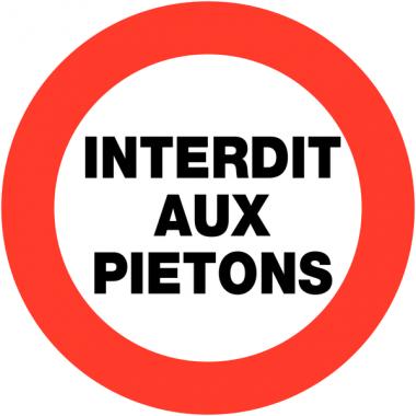 """Panneaux de circulation  """"Circulation interdite - Interdit aux piétons"""""""