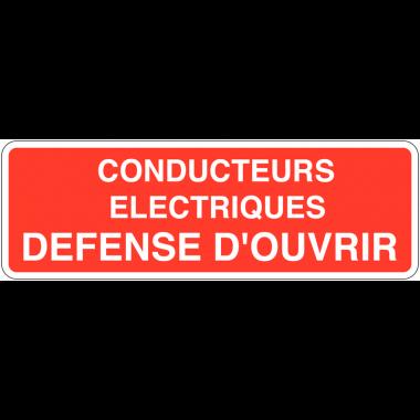 Panneaux de sécurité électrique - Conducteurs électriques défense d'ouvrir