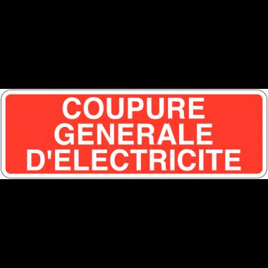Panneaux de sécurité électrique - Coupure générale d'électricité