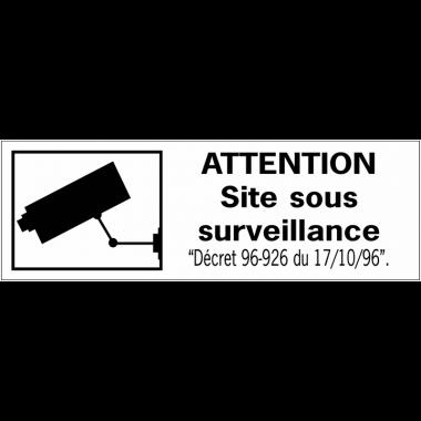 Panneaux de dissuasion - Attention site sous surveillance