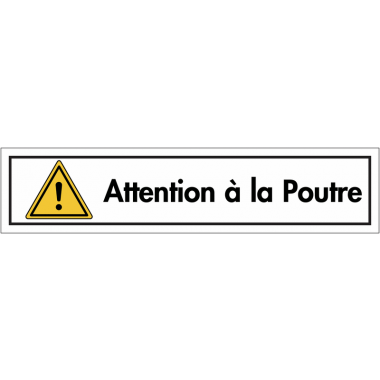 "Bandes autocollantes ""Danger général - Attention à la poutre"""
